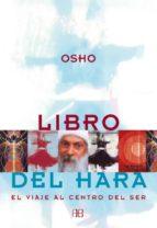 libro del hara: el viaje al centro del ser (3ª ed.) 9788489897427