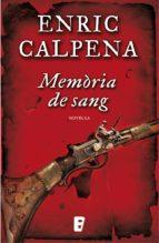 memòria de sang (ebook)-enric calpena-9788490193327