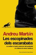les escopinades dels escarabats-andreu martin-9788490261927