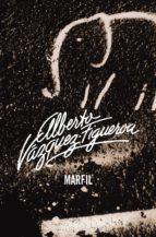 marfil (ebook) alberto vazquez figueroa 9788490320327