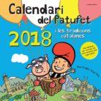 calendari del patufet i les tradicions catalanes 2018-roger roig cesar-9788490346327