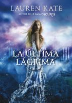 la ultima lagrima-kate lauren-9788490430927