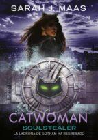 catwoman: soulstealer (dc icons 4) sarah j. maas 9788490439227