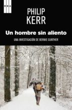 un hombre sin aliento (serie bernie gunther 9) philip kerr 9788490560327
