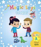 MAGIC TOYS. LEVEL A. CLASS FOLDER EDUCACIÓN INFANTIL 3-5 AÑOS 3 AÑOS MEC