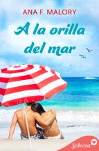 a la orilla del mar (serie hermanos inclán 1) (ebook)-ana f. malory-9788490694527