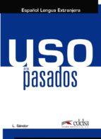 Uso de los pasados FB2 PDF por Laszlo sandor 978-8490818527