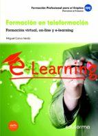 formación en teleformación. formación virtual, on line y e learning. propuestas de formación. formación profesional para 9788490931127