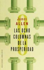 las ocho columnas de la prosperidad james allen 9788491110927