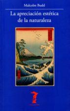la apreciación estética de la naturaleza (ebook)-malcolm budd-9788491140627
