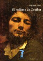 el realismo de courbet (ebook) michael fried 9788491142027