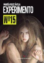 experimento nº15 (ebook)-maria ruiz avila-9788491156727