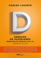 principios de derecho civil tomo vii: derecho de sucesiones (12ª ed)-carlos lasarte álvarez-9788491232827