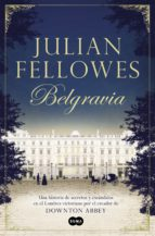 belgravia-julian fellowes-9788491290827