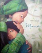 mama: un tierno homenaje a todas las madres helene delforge 9788491421627