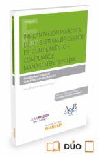 implantación práctica de un sistema de gestión de cumplimiento-co mpliance management system-ricardo abia gonzález-9788491520627