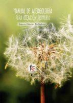 manual de alergologia para atencion primaria (4ª ed.)-susana cabrerizo ballesteros-9788491762027