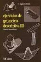 ejercicios de geometria descriptiva iii: sistema axonometrico (14 ª ed.)-fernando izquierdo asensi-9788493366827