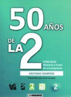50 años de la 2-antonio sempere-9788494433627