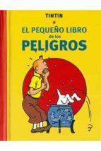 tintin. el pequeño libro de los peligros-9788494527227