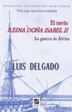 el navio reina doña isabel ii luis delgado bañon 9788494610127