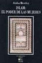 islam: el poder de las mujeres-aisha bewley-9788495553027