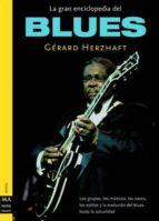 la gran enciclopedia del blues-gerard herzhaft-9788495601827