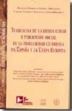 tendencias de la criminalidad y percepcion social de la insegurid ad ciudadana en españa y la union europea-alfonso serrano gomez-9788496261327