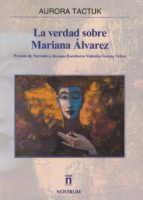 la verdad sobre mariana alvarez-aurora tactuk-9788496405127