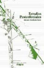 estudios postcoloniales: ensayos fundamentales-9788496453227