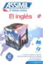 el ingles: assimil el metodo intuitivo (pack cd: libro + 4 cd s a udio) (sin esfuerzo) anthony bulger 9788496481527