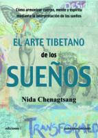 el arte tibetano de los sueños-nida chenagstang-9788496851627
