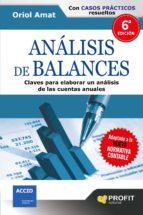 analisis de balances: claves para elaborar un analisis de las cue ntas anuales-oriol amat-9788496998827