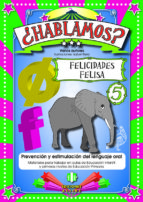 HABLAMOS 05 FELICIADES FELISA
