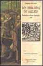los emblemas de alciato: traducidos de rimas españolas, 1549-andrea alciato-9788497161527