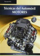 tecnicas del automovil: motores jose manuel alonso perez 9788497327527