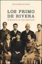 los primo de rivera: la saga familiar xix xx rocio primo de rivera 9788497341127