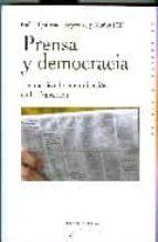 prensa y democracia: los medios de comunicacion en la transicion rafael quirosa cheyrouze y muñoz 9788497429627