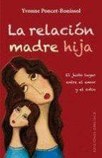 la relacion madre hija-ivonne poncet-bonissol-9788497779227