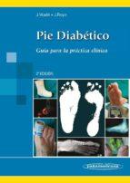 pie diabetico (2ª ed) jordi viade julia josep royo serrando 9788498357127
