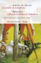 la orden de caballeria / libro de la orden de caballeria-9788498412727