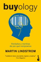 buyology: verdades y mentiras sobre por que compramos-martin lindstrom-9788498751727