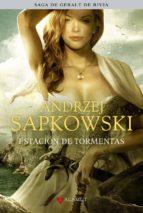 estacion de tormentas (saga geralt de rivia 8) (edicion coleccion ista) (precuela)-andrzej sapkowski-9788498891027