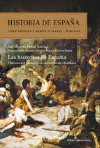 las historias de españa-jose alvarez junco-carolyn p. boyd-9788498925227