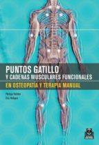 puntos gatillo y cadenas musculares funcionales-philipp richter-9788499100227