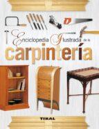 enciclopedia ilustrada de la carpinteria doreen palamartschuk eli woodland 9788499281827