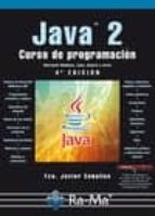 java 2: curso de programacion (4ª ed.) francisco javier ceballos 9788499640327