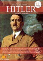 breve historia de hitler (ebook) jesus hernandez 9788499673127