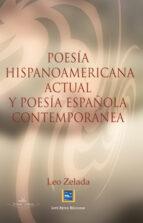 poesia hispanoamericana actual y poesia española contemporanea-leo zelada-9788499837727