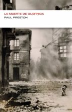 la muerte de guernica (colección endebate) (ebook)-paul preston-9788499922027